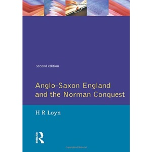 Anglo-Saxon England and the Norman Conquest (Social and Economic History of England)