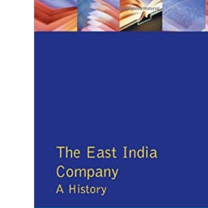 The East India Company: A History, 1600-1857 (Studies In Modern History)