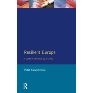 Resilient Europe: A Study of the Years, 1870-2000