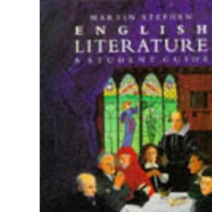 English Literature: A Student Guide