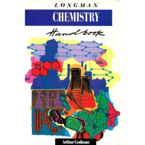 Longman Chemistry Handbook:the fundamentals of chemistry explained and illustrated.