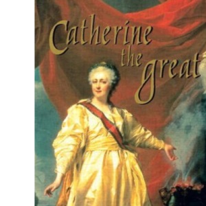 Catherine the Great (Profiles In Power)