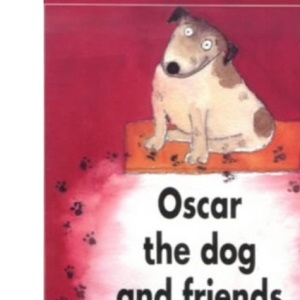 Oscar the Dog and Friends: Independent Readers Fiction 3 (LONGMAN BOOK PROJECT)