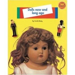 Dolls Now and Long Ago (LONGMAN BOOK PROJECT)