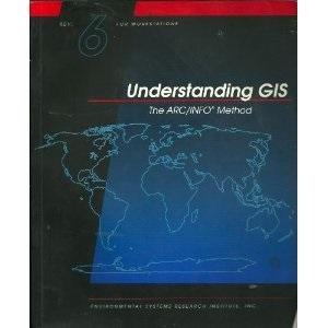 Understanding GIS: Workstation Version: Arc/Info Method