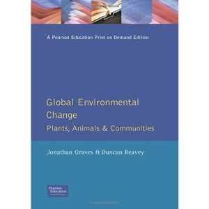 Global Environmental Change: Plants, Animals and Communities
