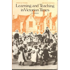 Learning and Teaching in Victorian Times (Then & There)