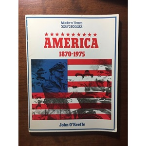 America, 1870-1975 (Modern Times)