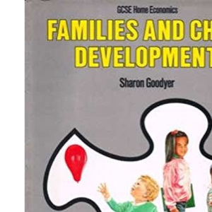 Families and Child Development (General Certificate Secondary Education)