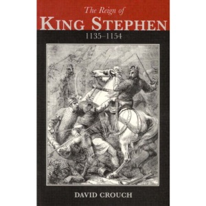 The Reign of King Stephen, 1135-1154