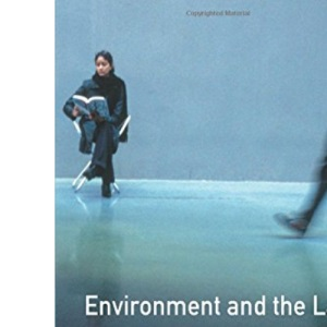 Environment and The Law:An Introduction for Environmental Scientists and Lawyers