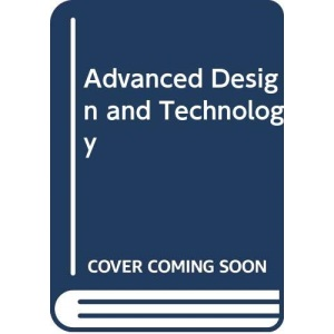 Advanced Design and Technology