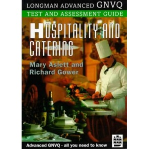 Hospitality and Catering (LONGMAN ADVANCED GNVQ TEST AND ASSESSMENT GUIDES)