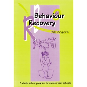 Behaviour Recovery: A Whole-school Programme for Mainstream Schools
