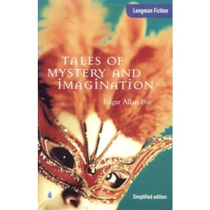 Tales of Mystery and Imagination (Longman Fiction)