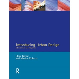 Introducing Urban Design: Interventions and Responses (Introduction To Planning Series)