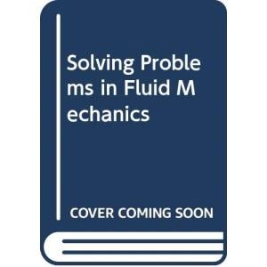 Solving Problems in Fluid Mechanics