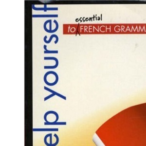 Help Yourself to Essential French Grammar