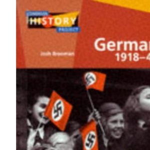 Germany 1918-45: Democracy and Dictatorship (Longman History Project)
