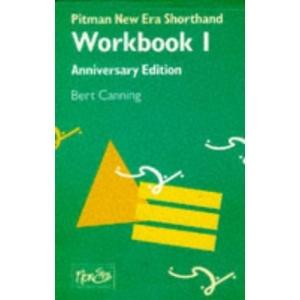 Pitman New Era Shorthand: Workbook 1