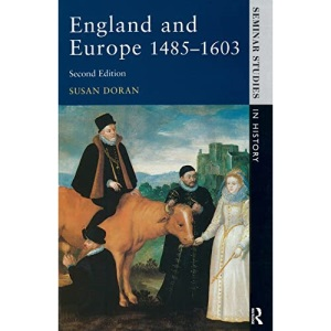 England and Europe, 1485-1603 (Seminar Studies In History)