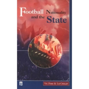 Football, Nationality and the State