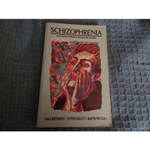 Schizophrenia: An Integrated Approach to Research and Treatment (Applied Psychology)