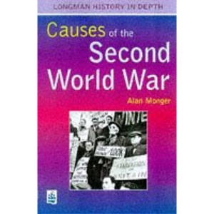 The Causes of the Second World War (Longman History in Depth)