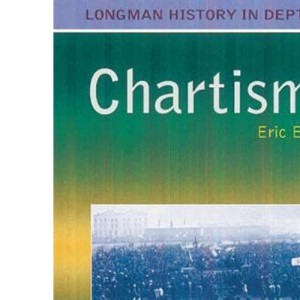 Chartism (Longman History in Depth)