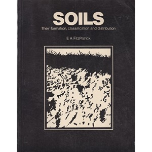 Soils: Their Formation, Classification and Distribution