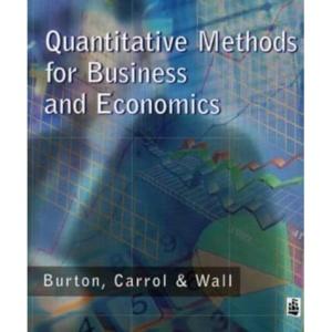 Quantitative Methods for Business and Economics (Modular Texts In Business & Economics)