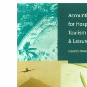 Accounting for Hospitality, Tourism and Leisure.