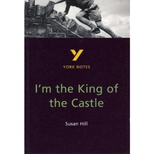 York Notes on Susan Hill's I'm the King of the Castle