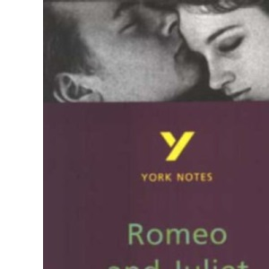 York Notes on William Shakespeare's Romeo and Juliet