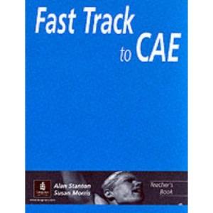 Fast Track to C.A.E.: Teacher's Book