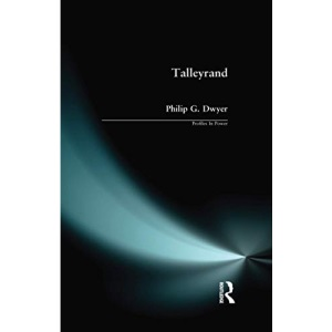 Talleyrand (Profiles In Power)