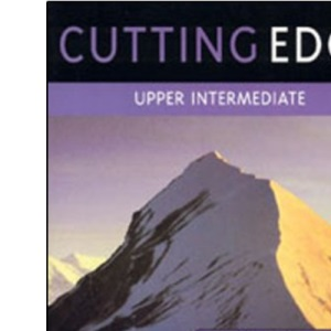 Cutting Edge: Upper-intermediate Student's Book: A Practical Approach to Task Based Learning