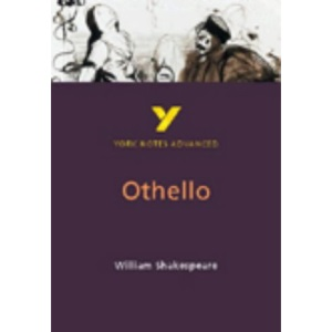 York Notes on Shakespeare's Othello (York Notes Advanced)