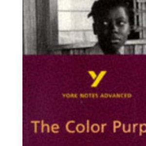 York Notes on Alice Walker's Color Purple (York Notes Advanced)