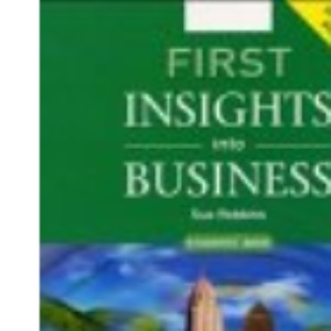 First Insights into Business: Lower Intermediate Coursebook