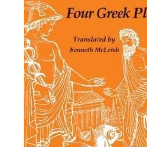 Four Greek Plays (Heritage of Literature)