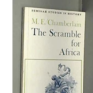 The Scramble for Africa (Seminar Studies In History)