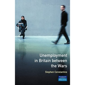 Unemployment in Britain Between the Wars (Seminar Studies In History)