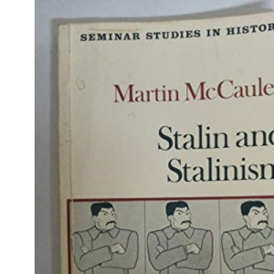 Stalin and Stalinism (Seminar Studies in History)