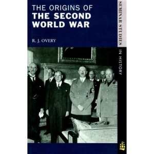 The Origins of the Second World War (Seminar Studies in History)