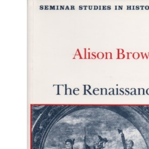 The Renaissance (Seminar Studies In History)
