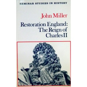 Restoration England: Reign of Charles II (Seminar Studies in History)