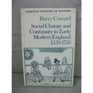 Social Change and Continuity in Early Modern England, 1550-1750 (Seminar Studies In History)