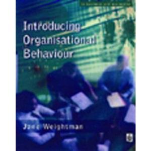 Introducing Organisational Behaviour (Modular Texts In Business & Economics)