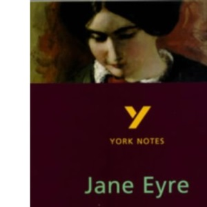 York Notes on Charlotte Bronte's Jane Eyre